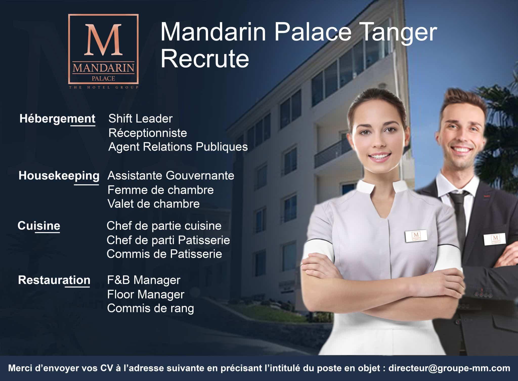 Mandarin Palace Tanger يوظف عدة مناصب